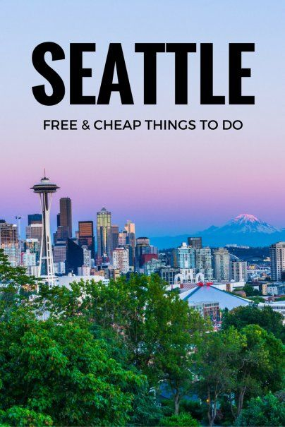 Free and Cheap Things to Do in Seattle