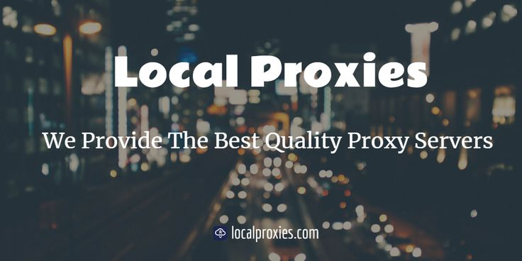 Local Proxies offers quality proxy servers to people who are concerned about online privacy. We value and respect the security of all our clients, Contact us today!     #ProxyService #PremiumProxies #LocalProxies
