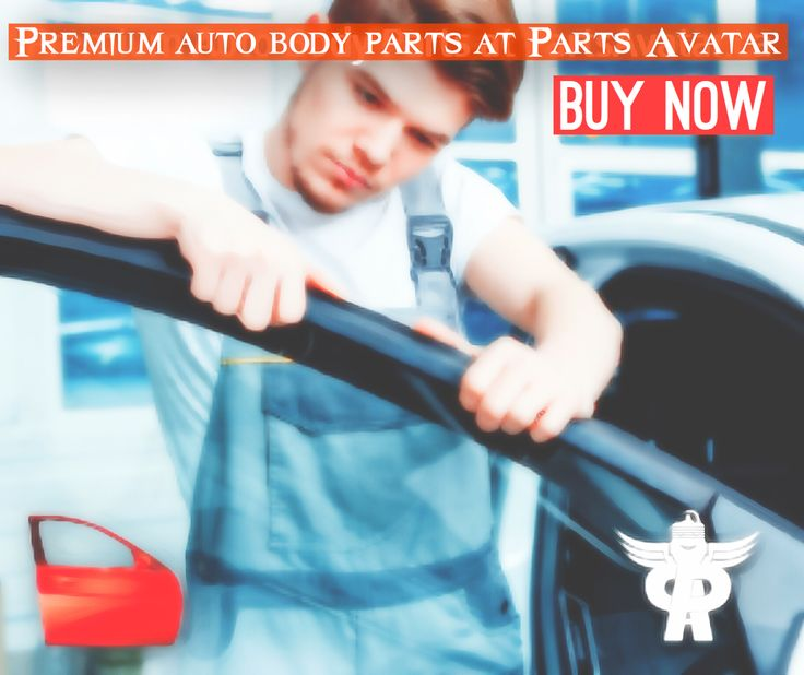 Buy car parts and aftermarket parts now at www.partsavatar.ca for the best deals and offers, free shipping services and fast delivery and the best facilities that offer premium auto body parts!