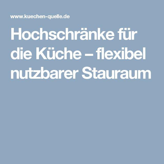 Cool Hochschr nke f r die K che u flexibel nutzbarer Stauraum