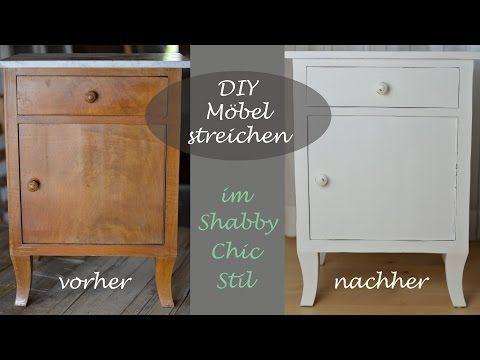 ▶ DIY - Ein altes Schränkchen mit weißer Kreidefarbe im Shabby Chic Stil streichen - YouTube
