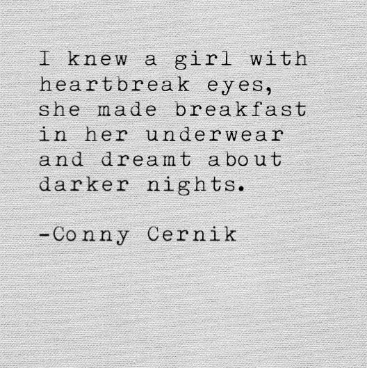 am I the only one who pictured pancakes inside some undies?...like actually in the clothing lololol...wut  conny cernik quotes poetry