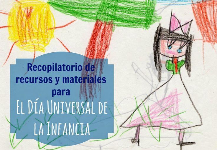 LLUVIA DE IDEAS: Recursos: Recopilación de materiales para el Día Universal de la Infancia