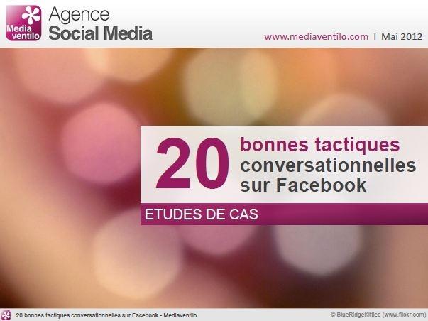 20 bonnes tactiques conversationnelles sur Facebook - http://www.mediaventilo.com/20-bonnes-tactiques-conversationnelles-sur-facebook/