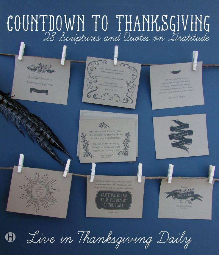 28 Thanksgiving Scriptures and Quotes for a Countdown to Thanksgiving- free printables