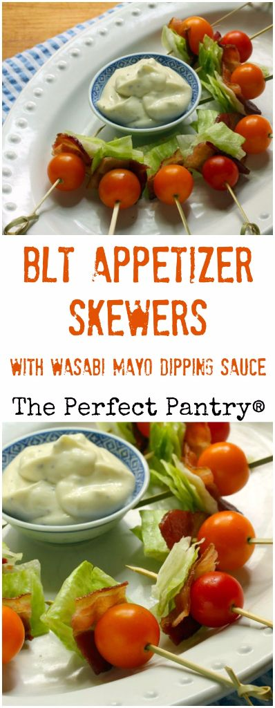 BLT appetizer skewers with wasabi mayo dipping sauce couldn't be easier or more popular!