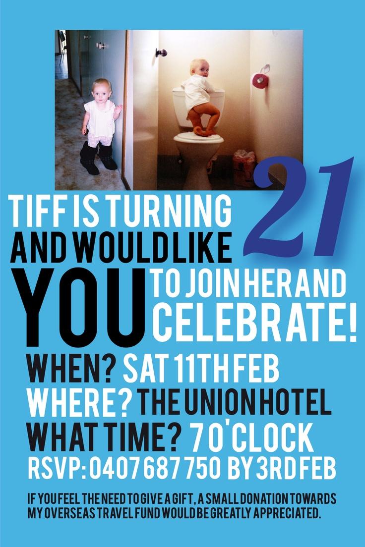 21st Birthday Invite   It even has my name already! @Bri W. Mursett