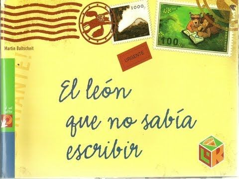 EL LEON QUE NO SABIA ESCRIBIR - YouTube