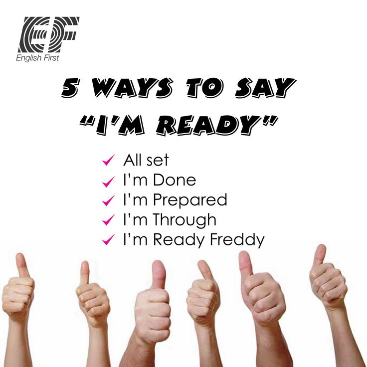 "5 Ways To Say ""I'm Ready""."