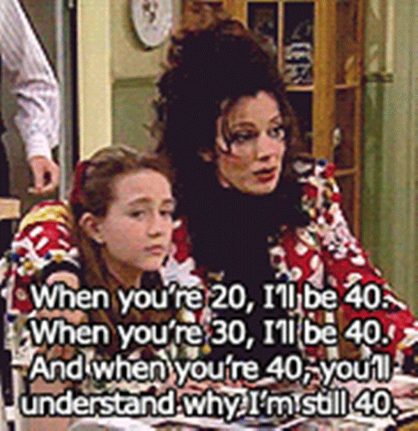 quotes from The Nanny ... This is what I say about 25