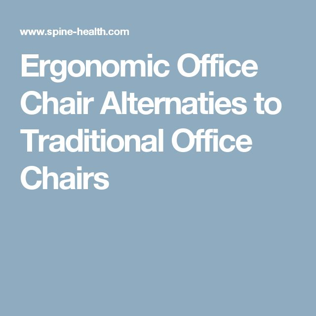 Ergonomic Office Chair Alternaties to Traditional Office Chairs