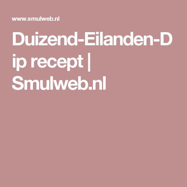 Duizend-Eilanden-Dip recept | Smulweb.nl