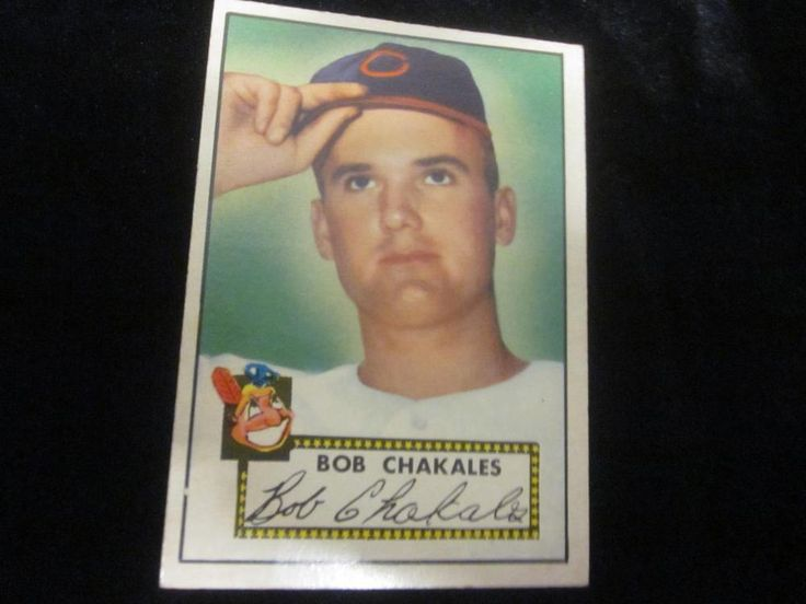 Bob Chakales 1952 Topps  #120 Cleveland Indians Red Back~NICE COLLECTIBLE~VGC #CLEVELANDINDIANS