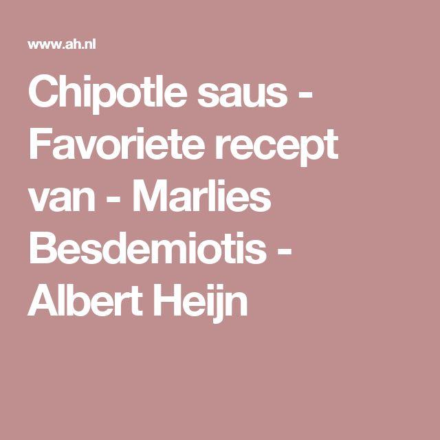 Chipotle saus - Favoriete recept van - Marlies Besdemiotis - Albert Heijn