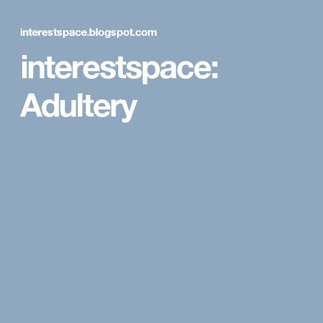 interestspace: Adultery