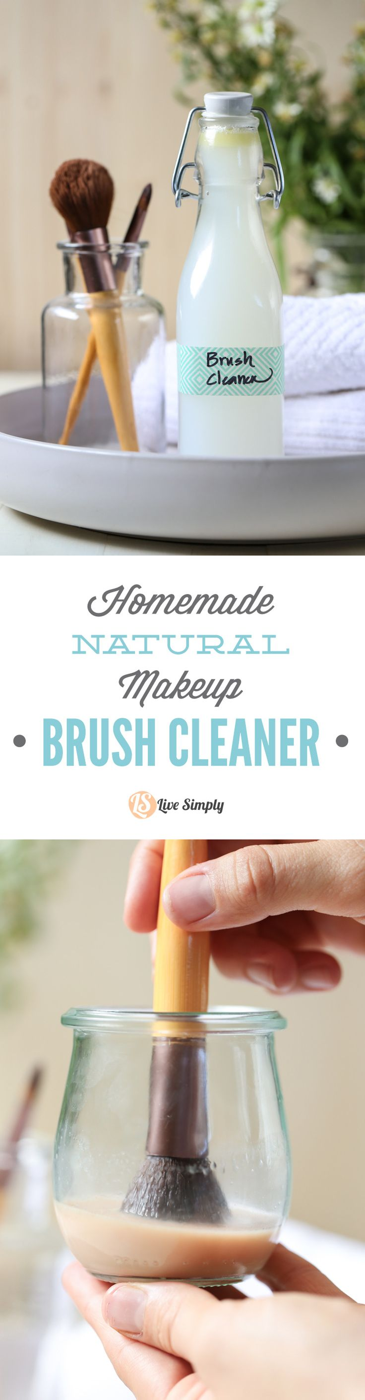 DIY makeup brush cleaner: distilled water, witch hazel, castile soap, nourishing oil. From Live Simply.