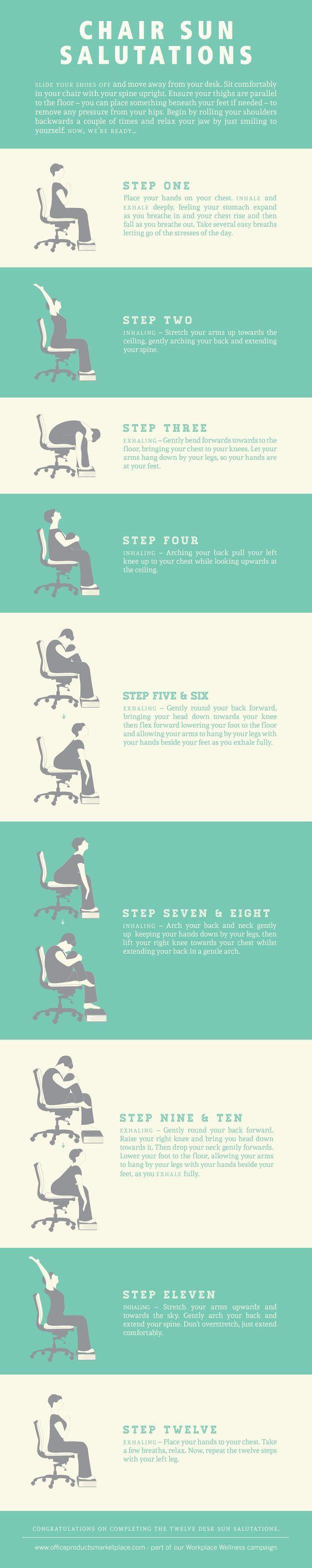 Do a full-on chair Sun Salutation.                                                                                                                                                                                 More