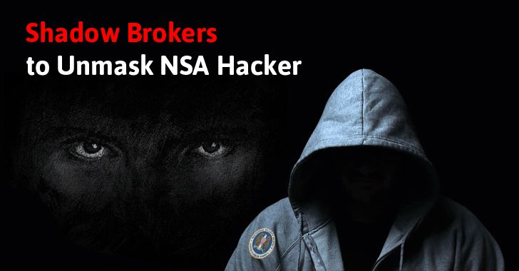The Shadow Brokers, a notorious hacking group that leaked US cyberweapons — which were also abused by the recent ransomware disasters WannaCry and Petya or NotPetya — has now threatened to unmask the identity of a former hacker who worked for the NSA. Besides this, the Shadow Brokers group...