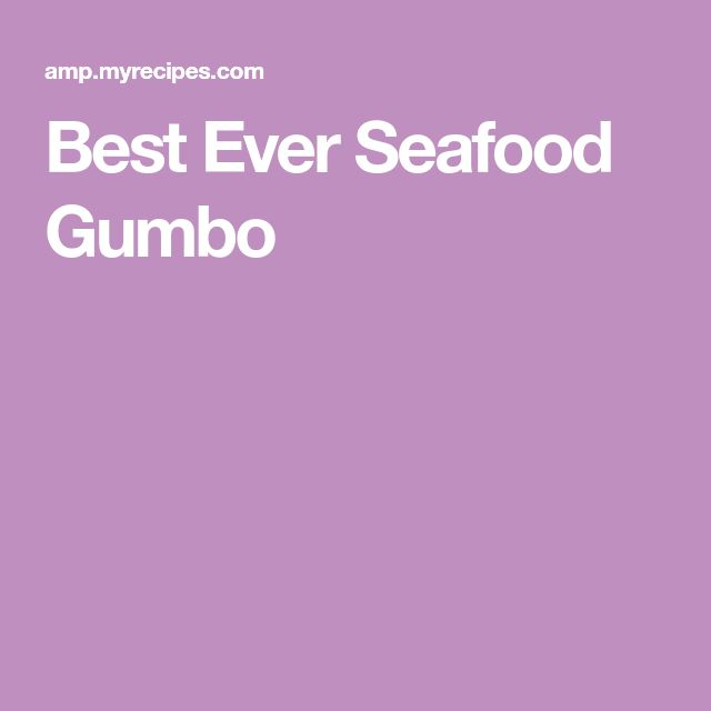 Best Ever Seafood Gumbo