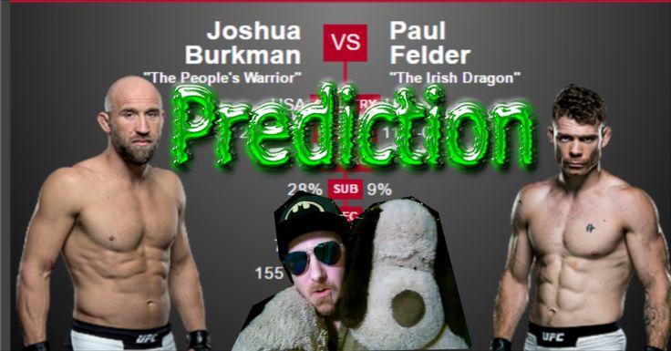 Prediction Paul Felder vs Josh Burkman UFC Fight Night 88 Las Vegas