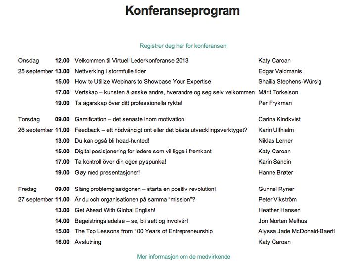 Konferanseprogram #vlk2013 http://enledermanlyttertil.katycaroan.com/konferanseprogram/
