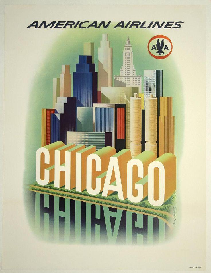 "Vintage Travel Poster, American Airlines ""Chicago"" by Henry K. Bencsath - http://retrographik.com/vintage-travel-poster-american-airlines-chicago-by-henry-k-bencsath/ - American Airlines, Chicago, Poster, retro, tourism, travel, usa, vintage"