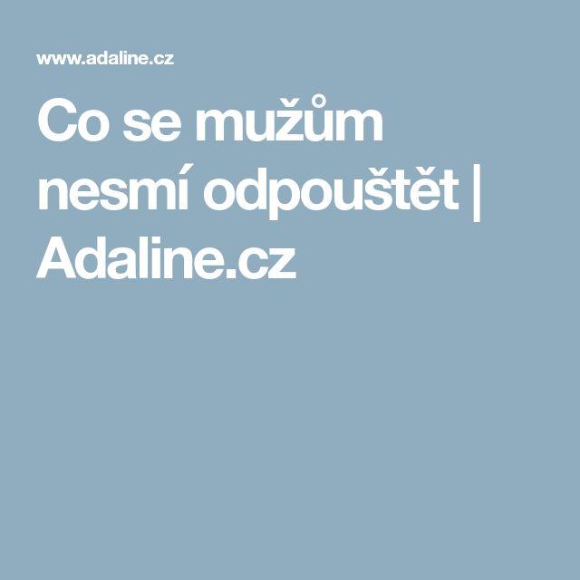 Co se mužům nesmí odpouštět | Adaline.cz