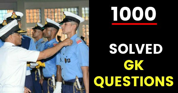 1000 Solved GK Questions For NDA AFCAT CDS & SSB Interview