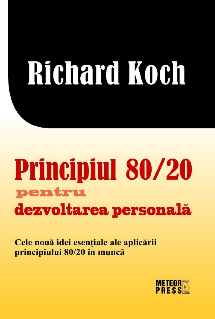 Principiul 80/20 pentru dezvoltarea personala http://www.catalog-cursuri.ro/ArticolBiblioteca-Principiul_8020_pentru_dezvoltarea_personala-Resursa-47.html