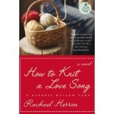 How to Knit a Love Song: A Cypress Hollow Yarn (Paperback)By Rachael Herron