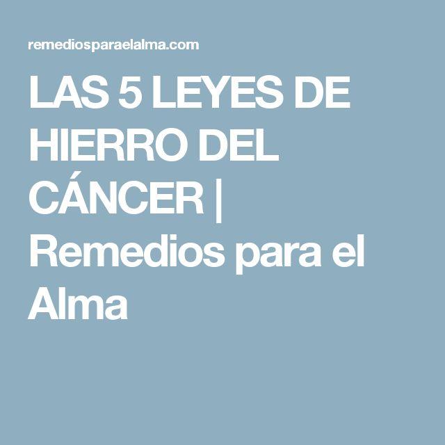 LAS 5 LEYES DE HIERRO DEL CÁNCER | Remedios para el Alma