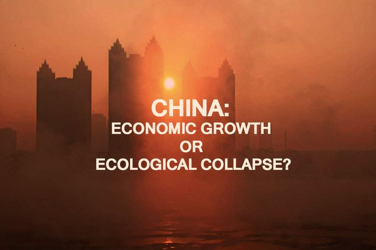 [98] China: Economic Growth or Ecological Collapse?