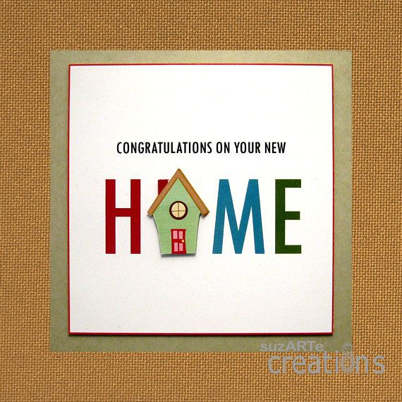 Congratulations On Your New Home Greeting Card With Images New