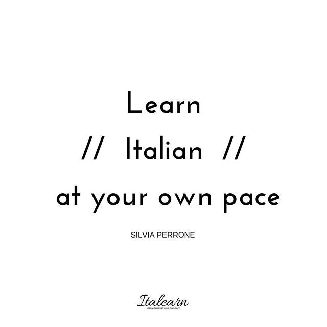 This has been my tagline since... Forever!  This is what I believe, when you learn Italian (or literally anything else you want to add between the slashes) just take your time.  .  Do not force yourself to do like others do. Be true to your spirit and enjoy every single bit of your learning experience.  .  It's ok to remind us of why we started every once in a while ❤