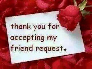 Thank you for accepting my friend request.