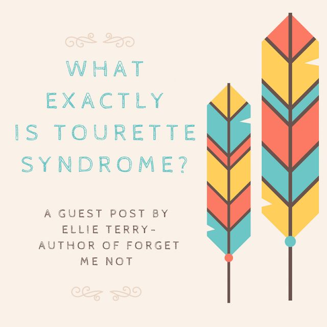 Ellie Terry talks Tourette Syndrome and its representation in fiction