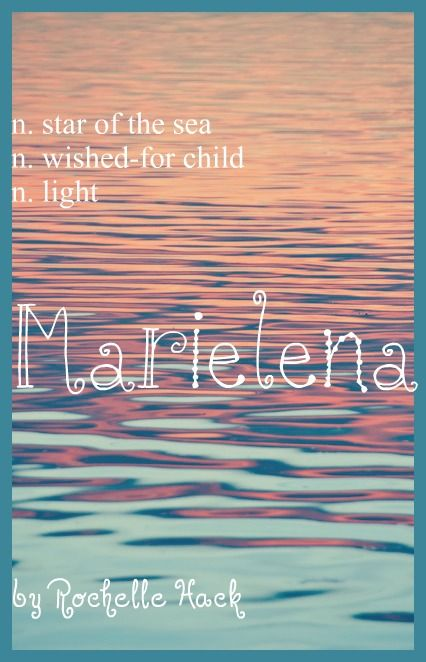 Baby Girl Name: Marielena. Meaning: Star of the Sea; Wished-for Child; Light. Origin: Latin; Spanish. https://www.pinterest.com/vintagedaydream/baby-names/