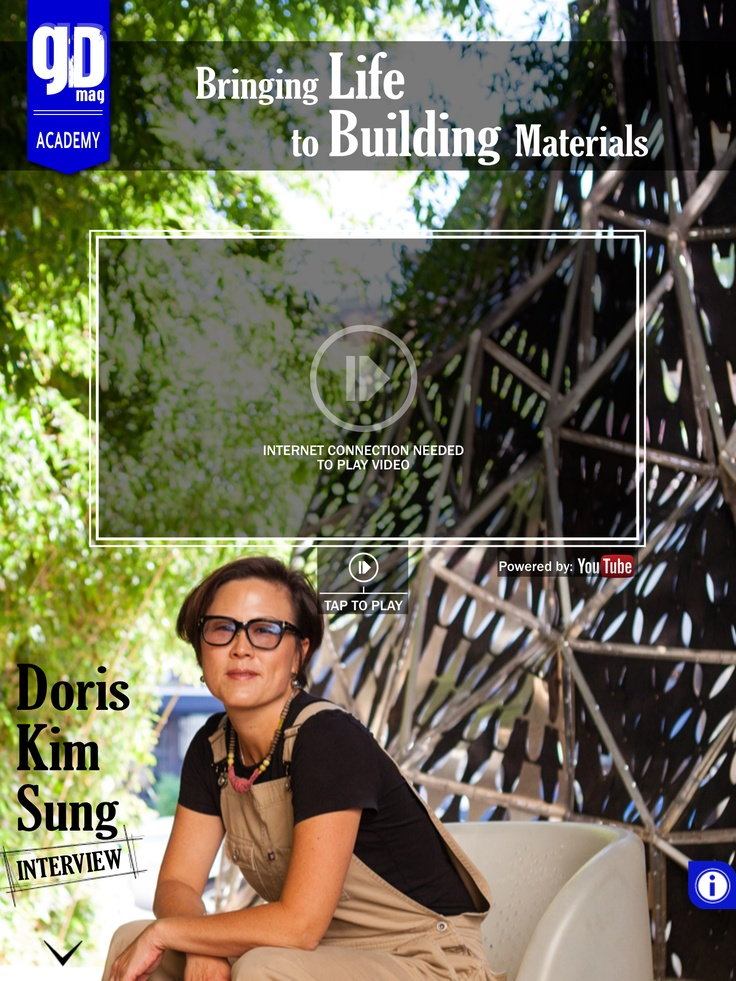 Can a building breathe? Doris Sung - School of Architecture, California - in an exclusive interview - IT'S ALIVE!