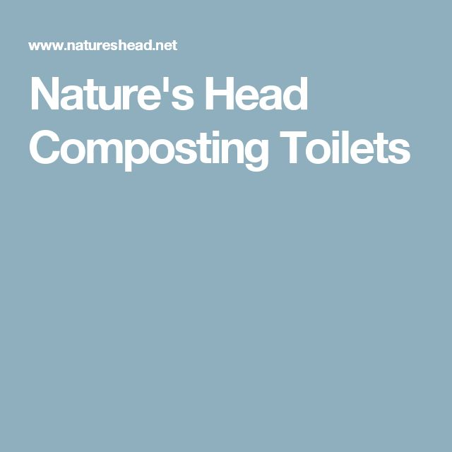 Nature's Head Composting Toilets