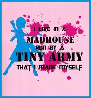 tiny army Madhouse #tshirtdesign #tshirtprint #mum #house #tinyarmy #tinygecko