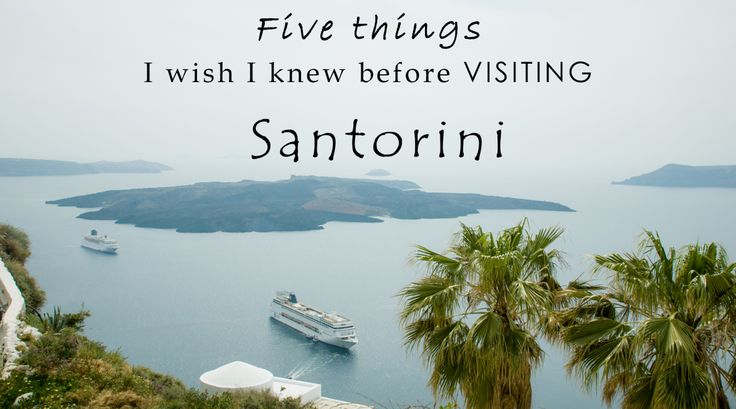 FIVE THINGS I WISH I KNEW BEFORE VISITING SANTORINI, GREECE It's best to get some information from locals when travelling to any destination. #tips #santoriniphotographer #traveltips #travel