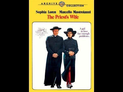 Жена священника1971  Мелодрама, комедия Софи Лорен Марчелло Мастроянни