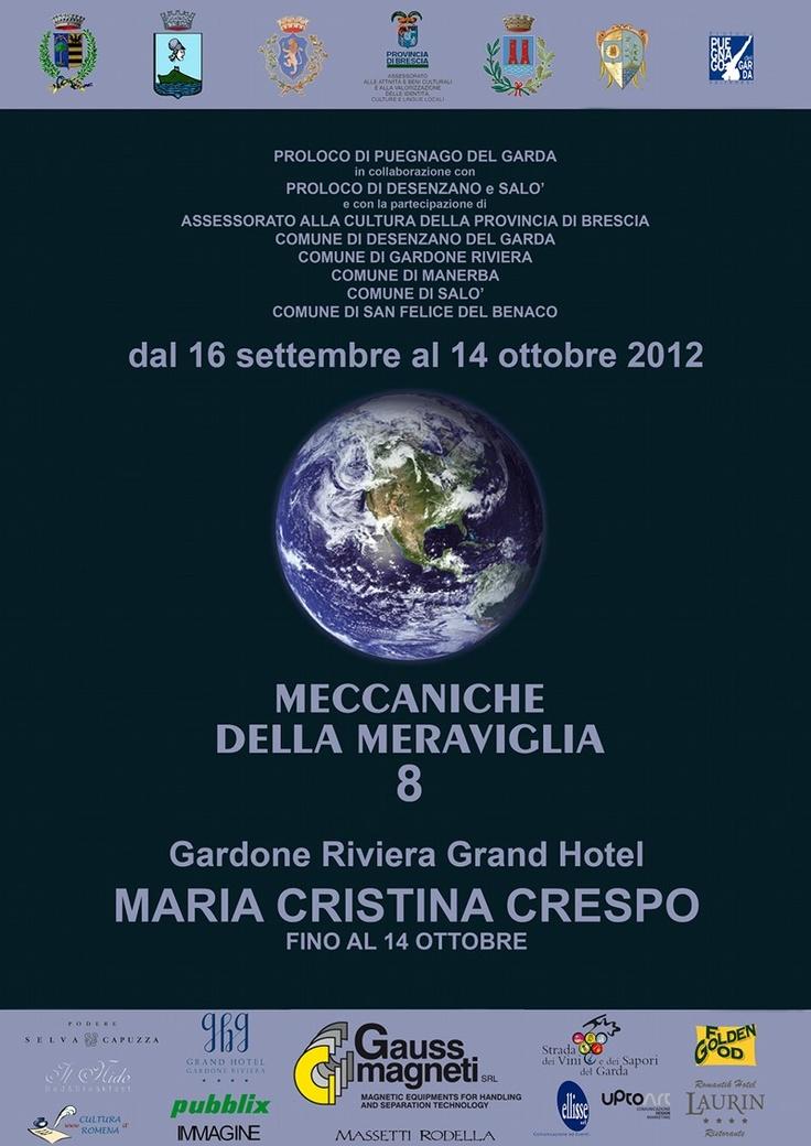 Meccaniche della Meraviglia 8  Dal 16.09 al 14.10.2012 presso Grand Hotel Gardone Riviera.  www.grandhotelgardone.it