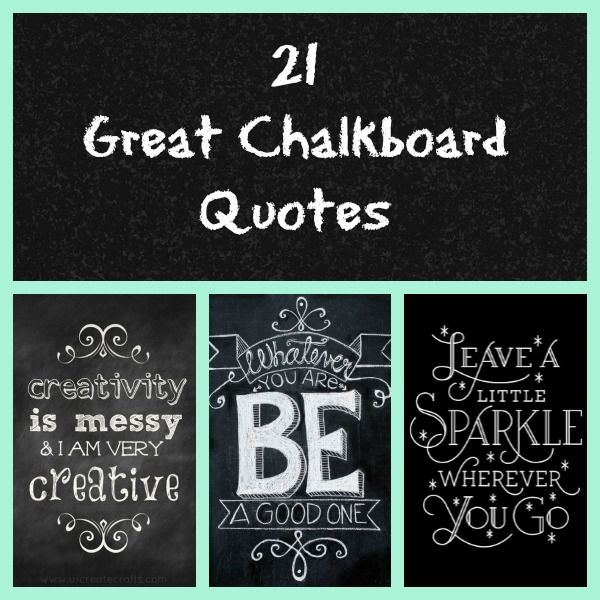 21 Great Chalkboard Quotes howdoesshe.com