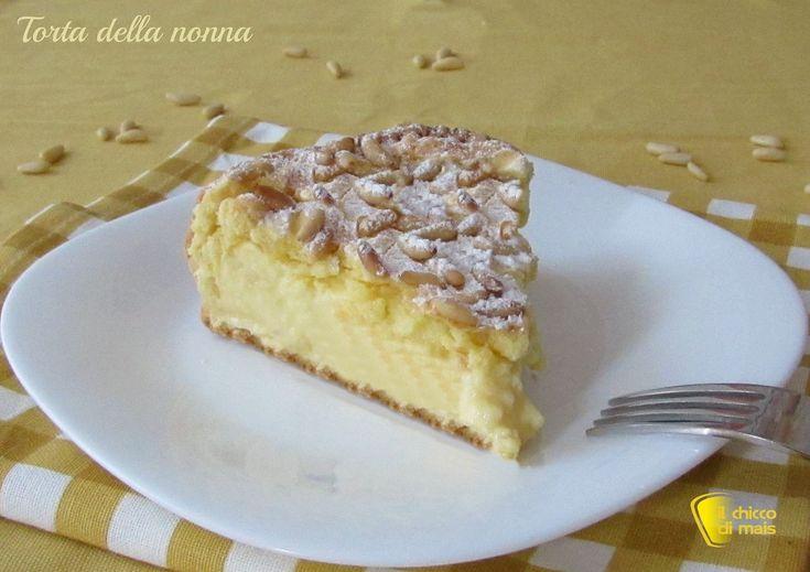 Torta della nonna con crema e pinoli ricetta classica il chicco di mais
