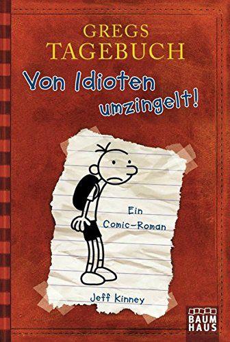 Gregs Tagebuch - Von Idioten umzingelt! Baumhaus Verlag: Amazon.de: Jeff Kinney, Collin McMahon: Bücher