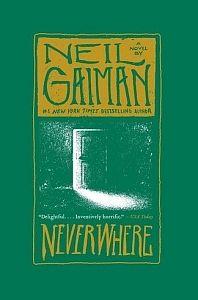 Neverwhere: Ο Richard Mayhew είναι ένας συνηθισμένος, καλόκαρδος επιχειρηματίας, του οποίου η ζωή ανατρέπεται όταν σταματάει για να βοηθήσει ένα κορίτσι το οποίο αιμορραγεί