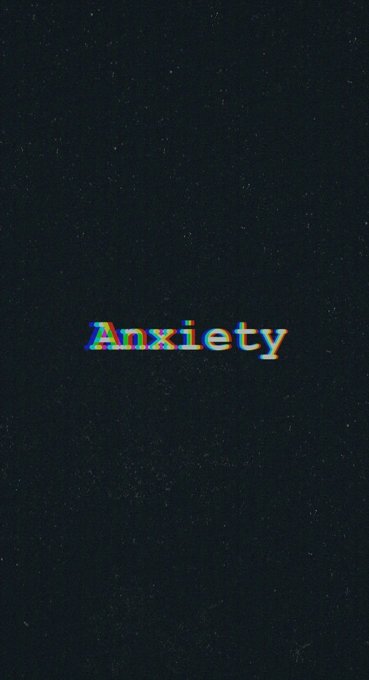 Pin On Anxiety Wall Paper