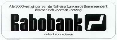 Rabobank, jaren '70 en '80. Kan me nog herinneren dat dit de Boer en Leenbank was. Toen al een klant, nu nog steeds. :-)