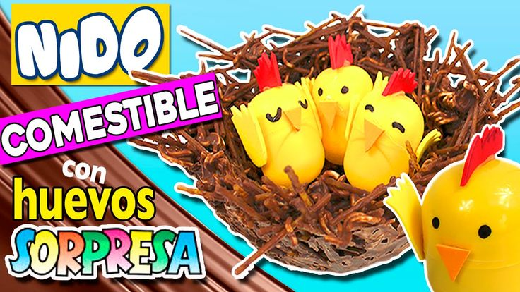 NIDO comestible con HUEVOS SORPRESA * Recetas de CHOCOLATE para niños